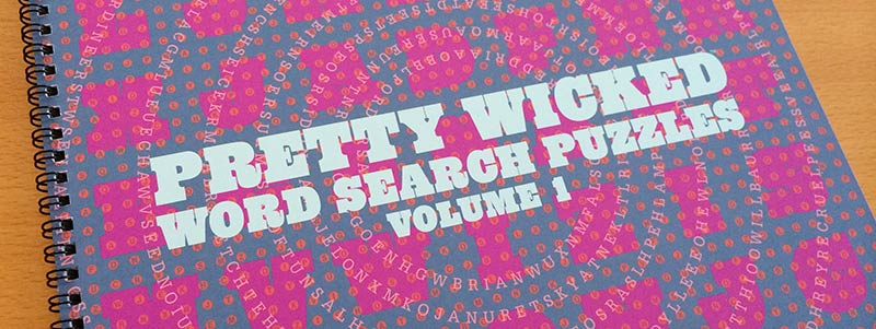 front cover of Pretty Wicked Word Search Puzzles Volume 1